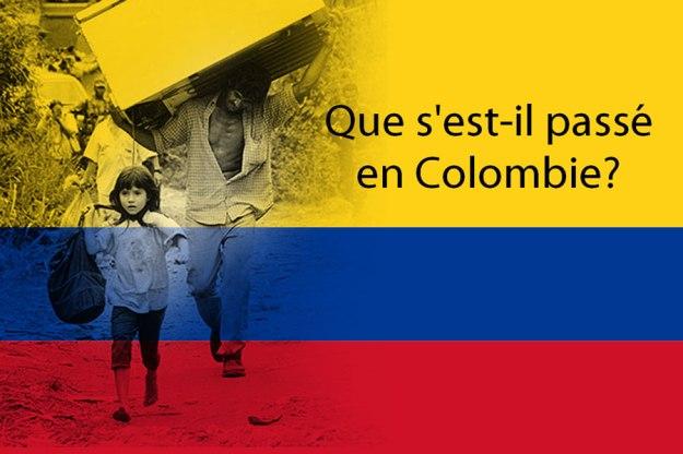 Que s'est-il passé en Colombie?